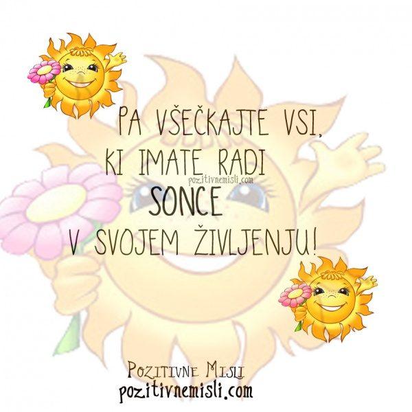 Pa všečkajte vsi, ki imate radi sonce v svojem življenju