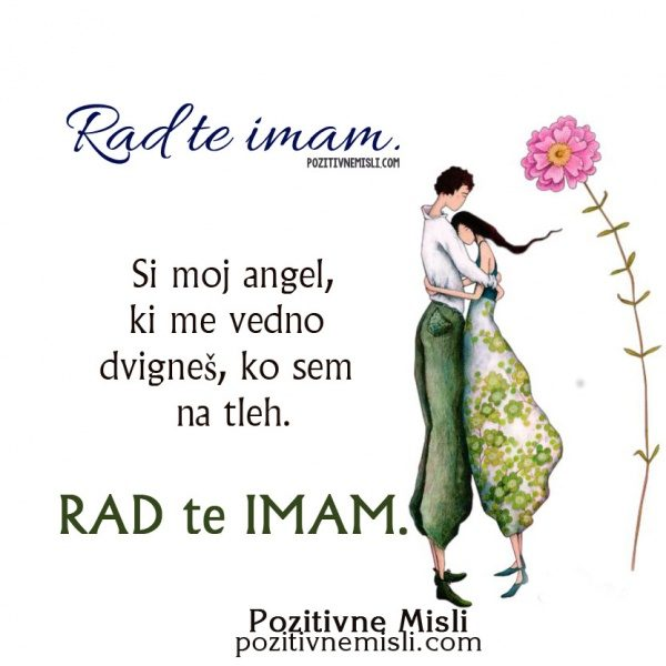 Rad te imam - Si moj angel