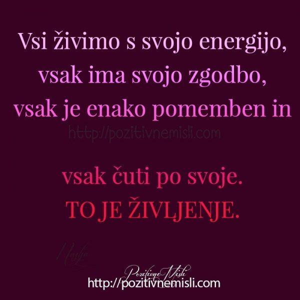 Vsi živimo s svojo energijo