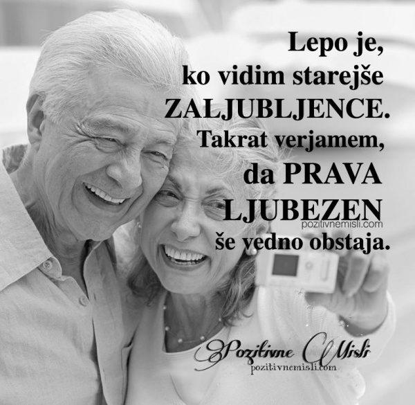 Lepo je, ko vidim starejše zaljubljence ... Takrat verjamem ❤