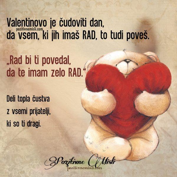 Valentinovo je čudoviti dan, da vsem, ki jih imaš rad, to tudi poveš.