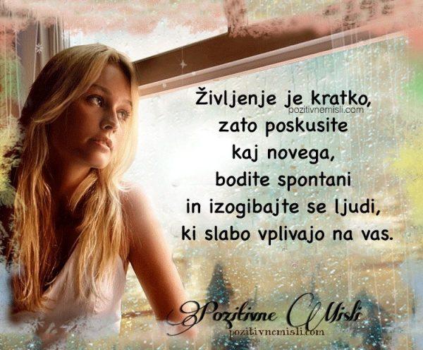 Življenje je kratko - Misli o življenju 💕💞