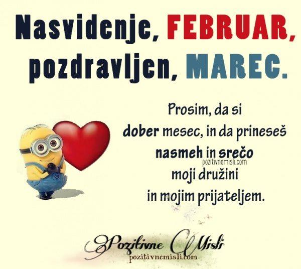 Nasvidenje, februar - Pozdravljen, marec - lepe msili za mesec marec