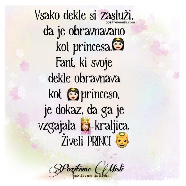 Vsako dekle si zasluži, da je obravnavano kot princesa
