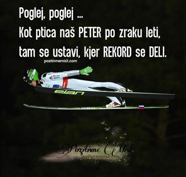 Poglej, poglej ... Kot ptica naš PETER po zraku leti, tam se ustavi ...