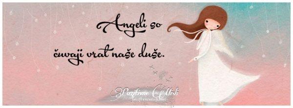Angeli so čuvaji  - Misli o angelih