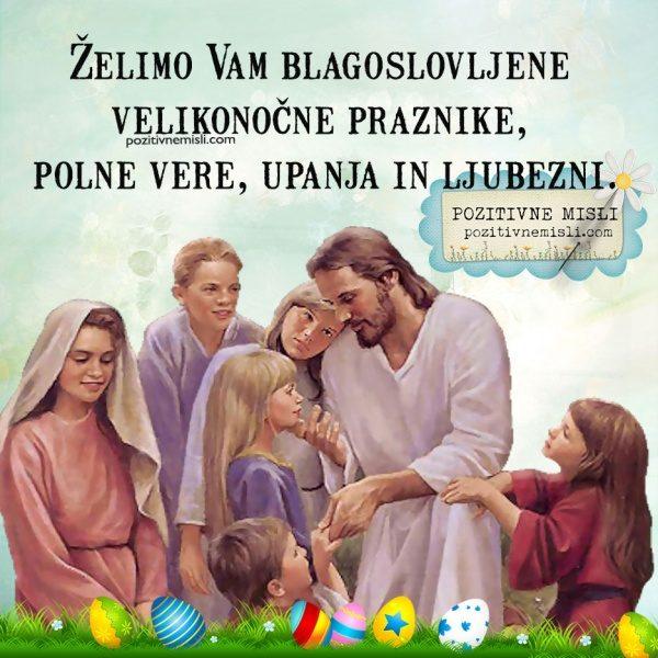 Želimo Vam blagoslovljene velikonočne praznike - verzi za veliko noč
