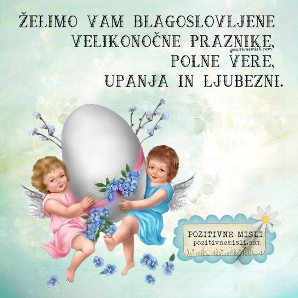 Želimo Vam blagoslovljene velikonočne praznike, polne vere, upanja in ljubezni