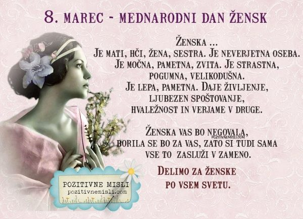8. marec - Dan žena misli - Ženska   Je mati, hči, žena