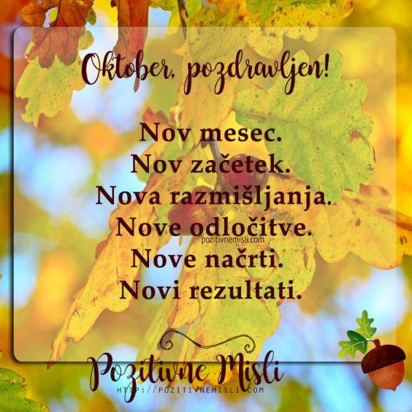 Mesec oktober - Nov mesec.  Nov začetek.  Najlepše misli za mesec oktober