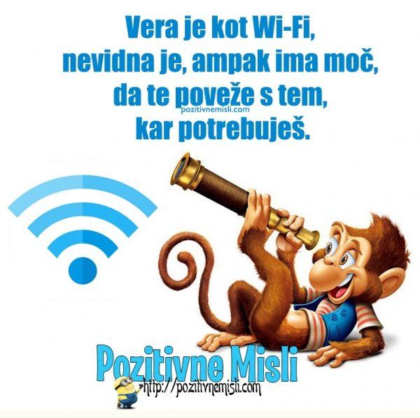 Vera je kot Wi-fi, nevidna je ...