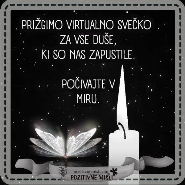 Prižgimo virtualno svečko  za vse duše ...