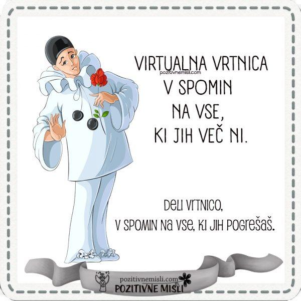 Virtualna vrtnica v spomin  na vse, ki jih več ni.