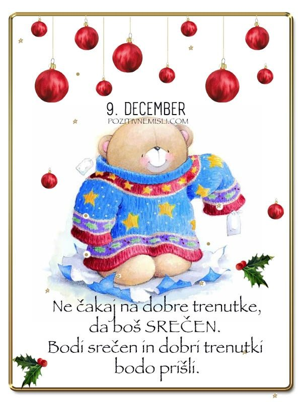 9. DECEMBER  - Adventni koledar lepih misli in želja -