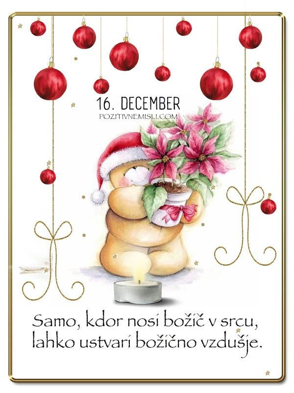 16. DECEMBER - Adventni koledar lepih misli in želja -
