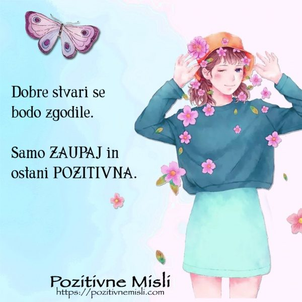 Želim biti srečna - ostani pozitivna
