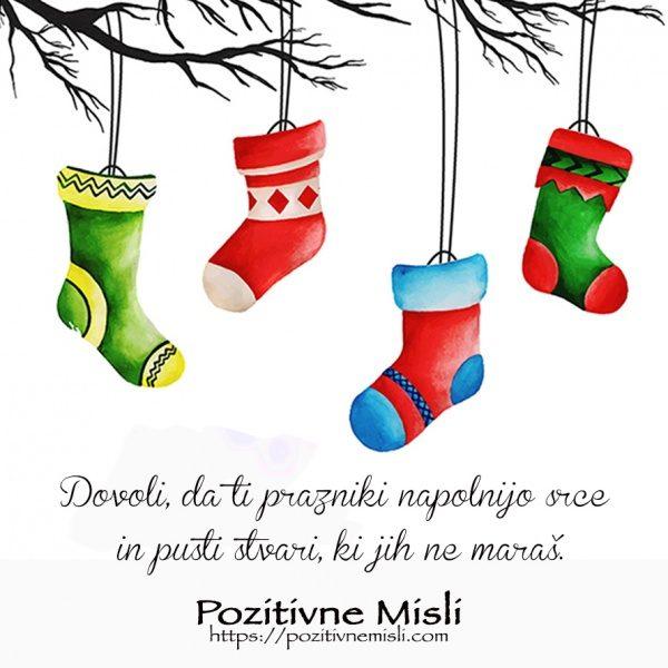 Dovoli, da ti prazniki napolnijo srce in pusti stvari, ki jih ne maraš.