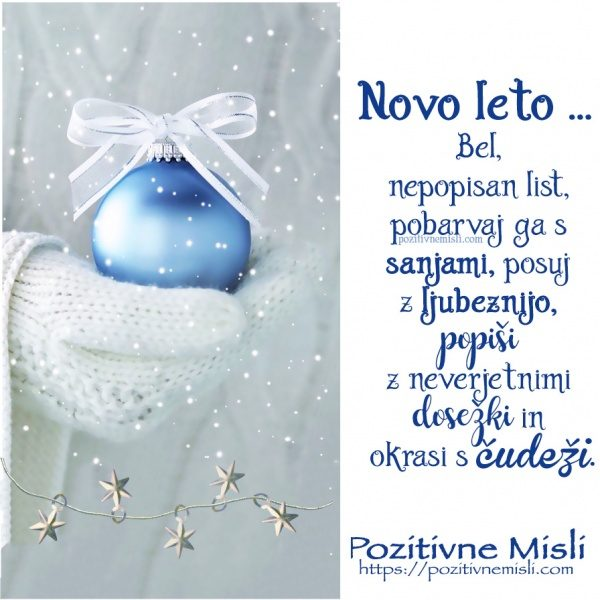 Novo leto ... bel, nepopisan list,  pobarvaj ga s sanjami