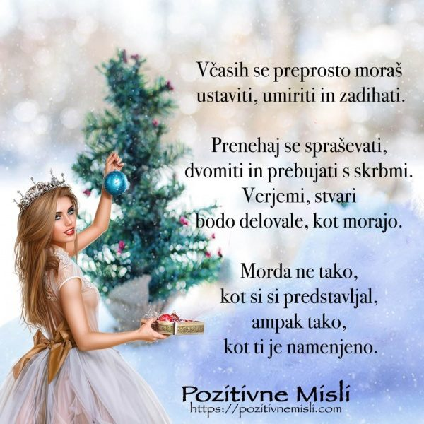 Včasih se moras umiriti - najlepše božične misli