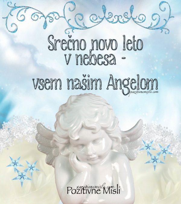 Srečno novo leto v nebesa vsem našim Angelom