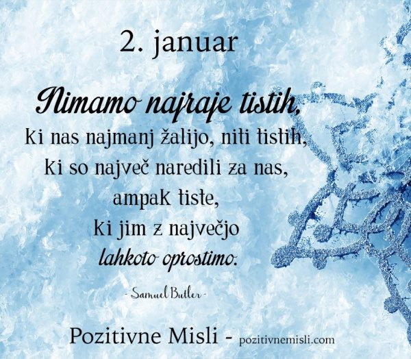 2. januar - 365 modrih misli - Nimamo najraje tistih