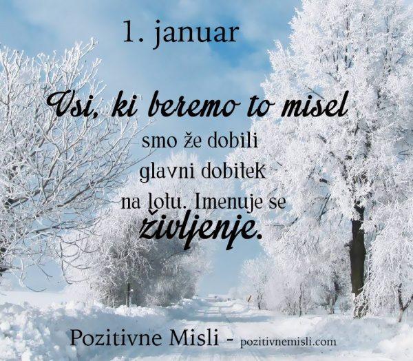 1. januar - 365 misli za vsak dan - Vsi, ki beremo to misel
