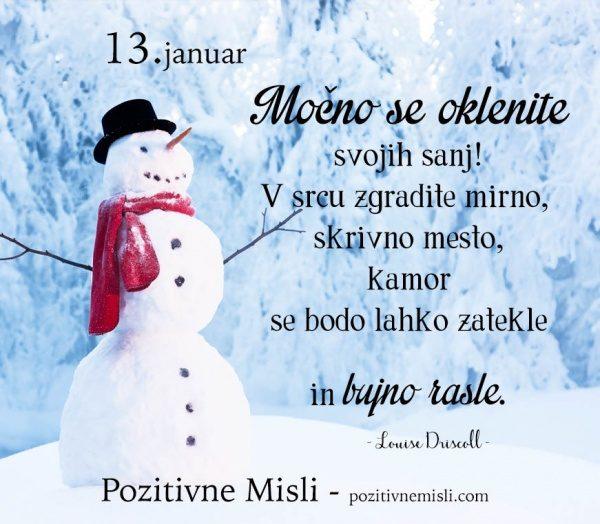 13. januar- 365 modrih misli - Močno se oklenite svojih sanj