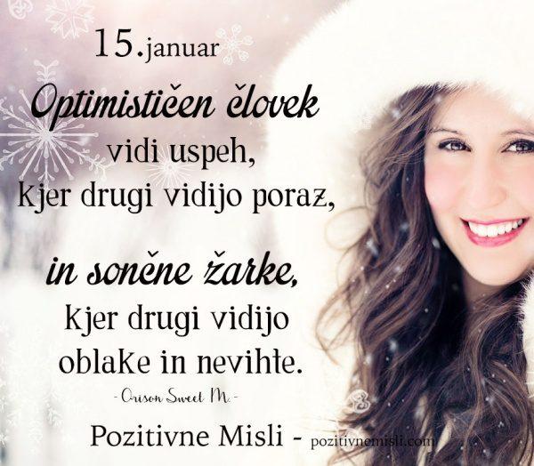 15. januar -  365 modrih misli - Optimističen človek vidi