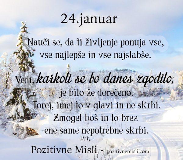 24. januar - 365 modrih misli - Nauči se, da ti življenje