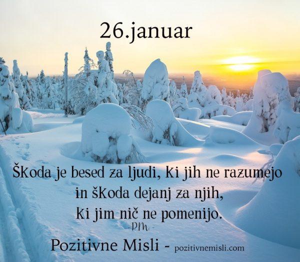 26. januar - 365 modrih misli - Škoda je besed za ljudi