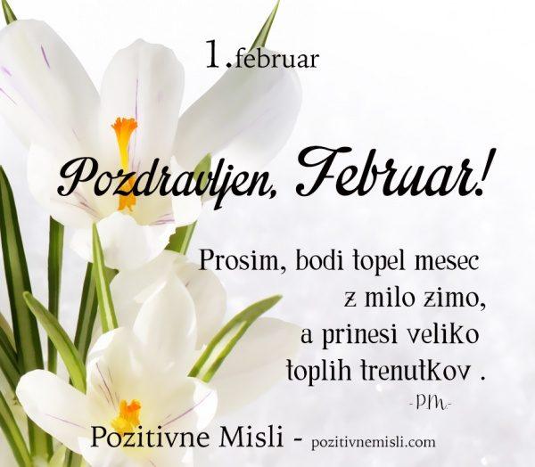 1. februar - 365 modrih misli - Prosim, bodi topel mesec