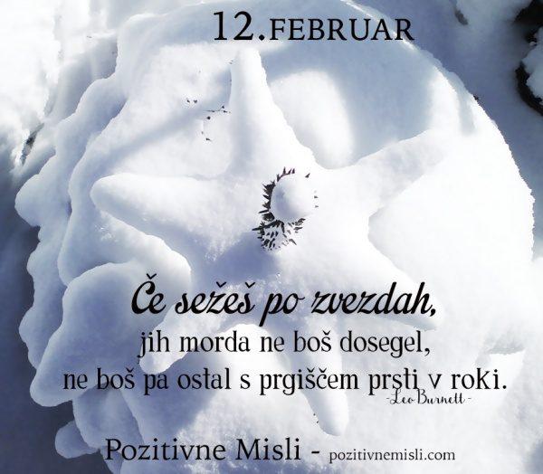 12. FEBRUAR - Če sežeš po zvezdah