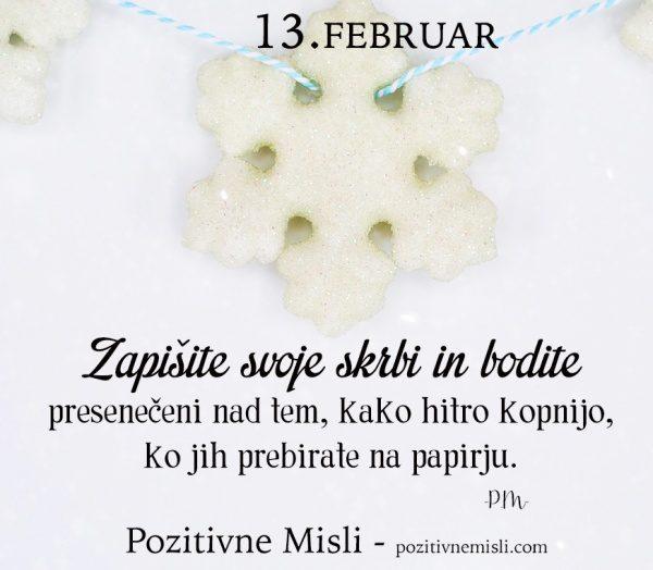 13. FEBRUAR - 365 modrih misli - Zapišite svoje skrbi