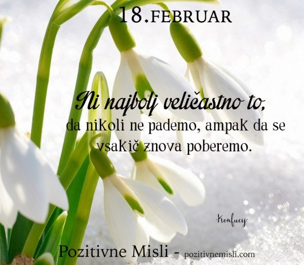 18. FEBRUAR - Ni najbolj veličastno to ...
