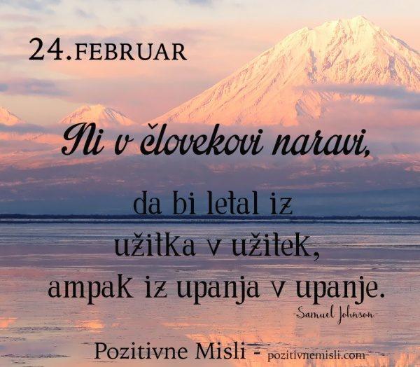 24. FEBRUAR - 365 modrih misli - Ni v človekovi naravi