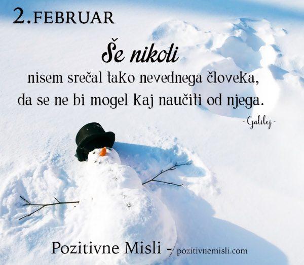 2. FEBRUAR - Še nikoli  nisem srečal  ...