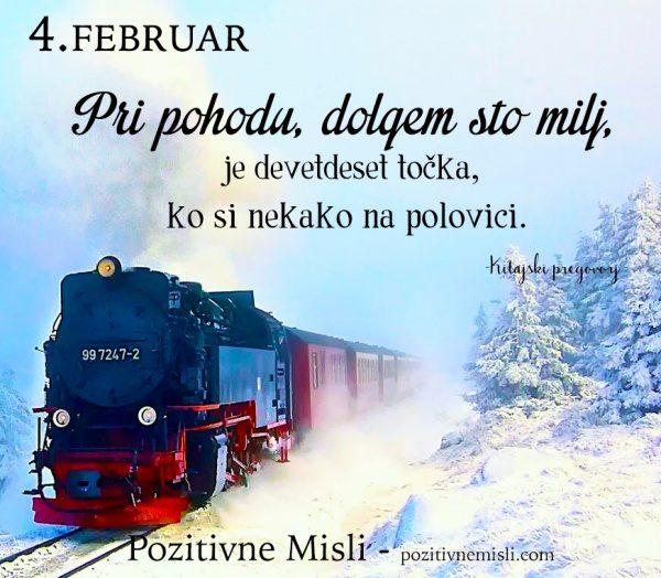 4. FEBRUAR - 365 modrih misli - Pri pohodu, dolgem sto milj