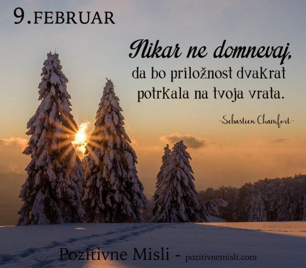 9. februar -  Nikar ne domnevaj