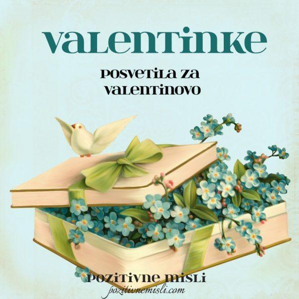 VALENTINKE - valentinovo - posvetila za valentinovo
