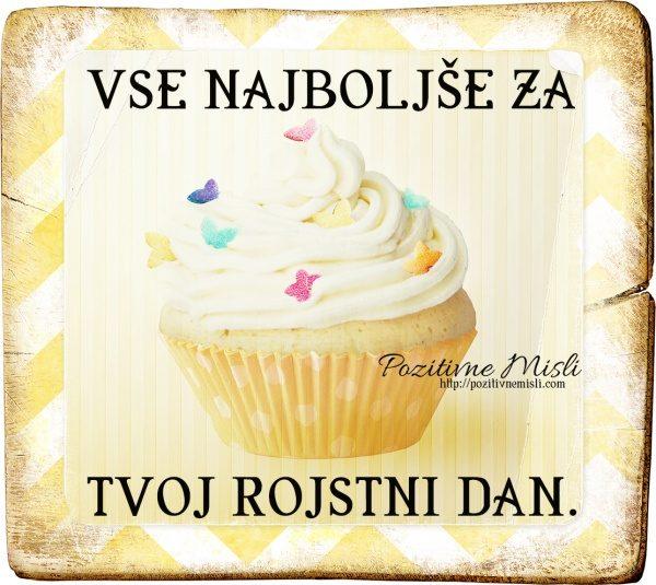 Vse najboljše za tvoj rojstni dan