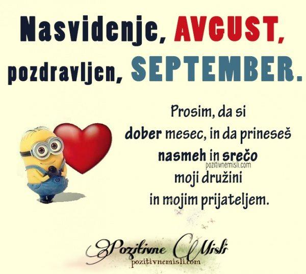 Nasvidenje, avgust . Pozdravljen, september