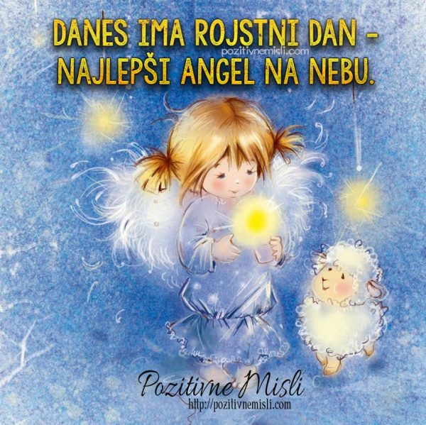 Danes ima rojstni dan najlepši Angel na nebu