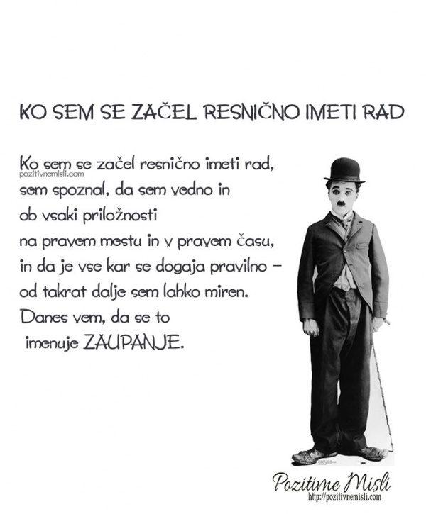 Ko sem se začel resnično imeti rad  - Charlie Chaplin