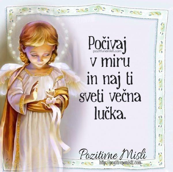 Počivaj v miru in naj ti sveti večna lučka