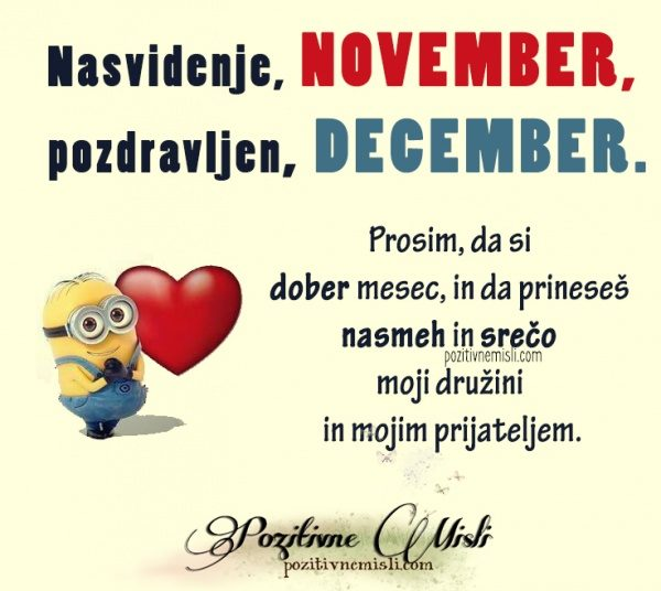 Nasvidenje, november; pozdravljen, december