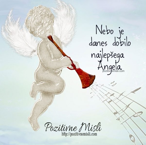 Nebo je danes dobilo najlepšega Angela.