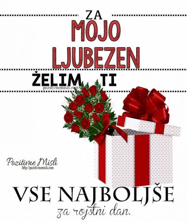 Za mojo ljubezen ... želim ti vse najboljše za rojstni dan