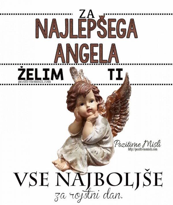 Za najlepšega angela - želim ti vse najboljše za rojstni dan