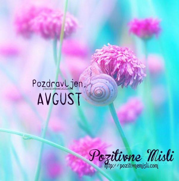 Pozdravljen, avgust