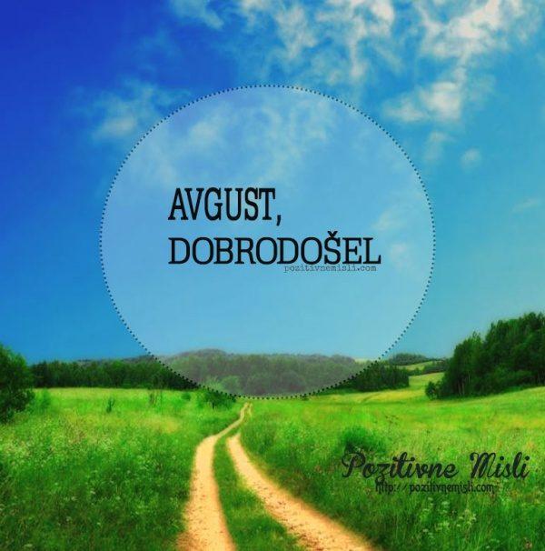 Avgust, dobrodošel